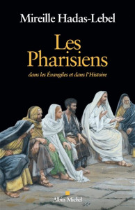 Les Pharisiens Mireille Hadas-Lebel